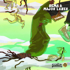 Dumebi (Major Lazer Remix) - Rema, Major Lazer
