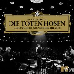 Nur zu Besuch: Die Toten Hosen Unplugged im Wiener Burgtheater - Das komplette Konzert - Die Toten Hosen