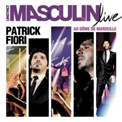 L'instinct masculin (Live) - Patrick Fiori