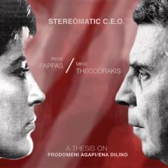 A Thesis on Prodomeni Agapi / Ena Dilino - Stereomatic C.E.O., Mikis Theodorakis, Irene Pappas