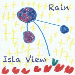 Isla View - Rain