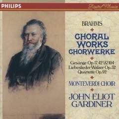 Brahms: Choral Works - The Monteverdi Choir, John Eliot Gardiner