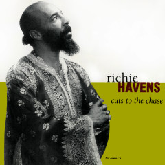 Cuts To The Chase - Richie Havens