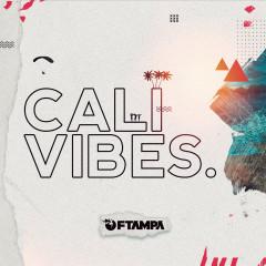 Cali Vibes - FTampa