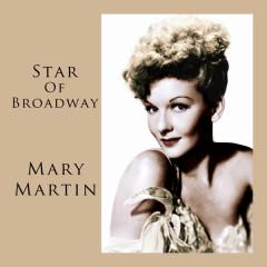 Star Of Broadway - Mary Martin