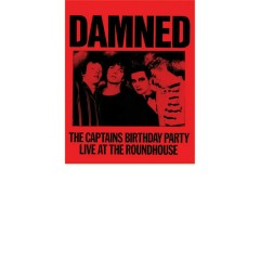The Captain's Birthday Party (Live at the Roundhouse) - The Damned