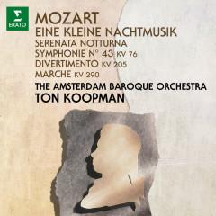 Mozart: Eine kleine Nachtmusik, Serenata notturna & Symphony No. 43 - Ton Koopman