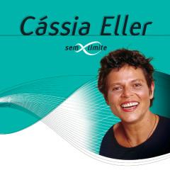 Cássia Eller Sem Limite - Cássia Eller