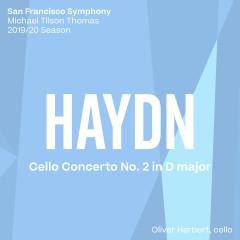 Haydn: Cello Concerto No. 2 - San Francisco Symphony, Michael Tilson Thomas