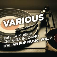1969 La musica che gira intorno - Italian Pop Music, Vol. 7