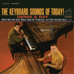 The Keyboard Sounds of Today! - Derek And Ray