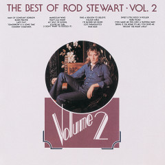 The Best Of Rod Stewart (Vol.2) - Rod Stewart
