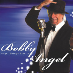 Angel Swings Sinatra - Bobby Angel