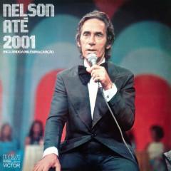 Nelson Até 2001 - Nelson Gonçalves