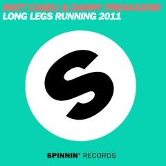 Long Legs Running 2011 (Remixes) - Matt Caseli, Danny Freakazoid