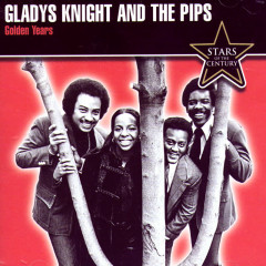 Golden Years - Gladys Knight & The Pips
