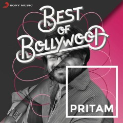 Best of Bollywood: Pritam