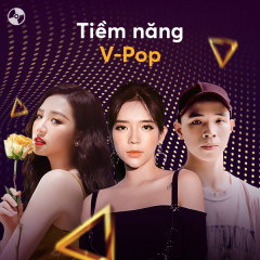 Tiềm Năng V-Pop - Various Artists