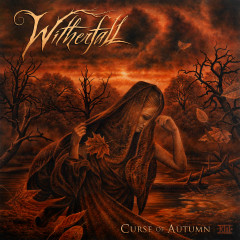Curse Of Autumn (Bonus Track Edition) - Witherfall