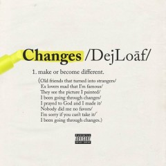 Changes - DeJ Loaf