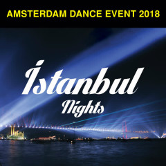 Amsterdam Dance Event 2018 / İstanbul Nights - Various Artists
