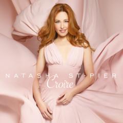 Croire - Natasha St-pier