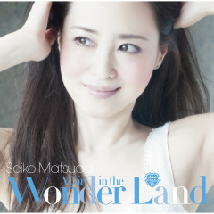 A Girl in the Wonder Land - Seiko Matsuda