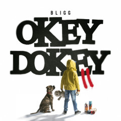 Okey Dokey II - Bligg