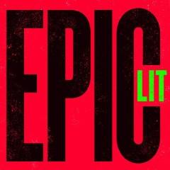 EPIC LIT