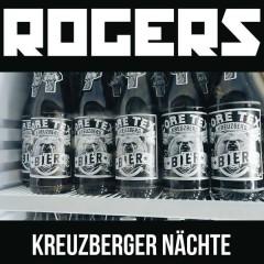Kreuzberger Nächte - Rogers
