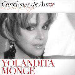 Canciones de Amor - Yolandita Monge