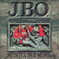 Meister der Musik - J.B.O.