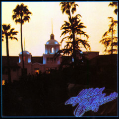 Hotel California (2013 Remaster) - Eagles