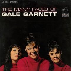 The Many Faces of Gale Garnett - Gale Garnett