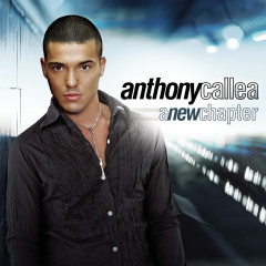 A New Chapter - Anthony Callea