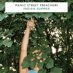 Indian Summer - Manic Street Preachers