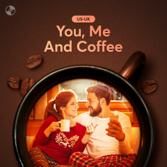You, Me And Coffee - Various Artists