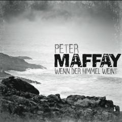 Wenn der Himmel weint - Peter Maffay
