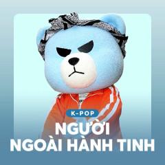 K-Pop Người Ngoài Hành Tinh