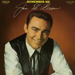 Remember Me - Jim Ed Brown