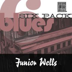Blues Six Pack - Junior Wells