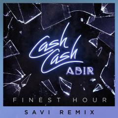 Finest Hour (Savi Remix)
