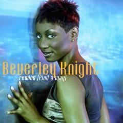 Rewind (Find A Way) - Beverley Knight