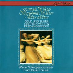 Famous Waltzes - Gold & Silber - Franz Bauer-Theussl, Wiener Volksopernorchester