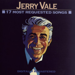 17 Most Requested Songs - Jerry Vale