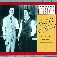 Strike Up the Band - Ira Gershwin, George
