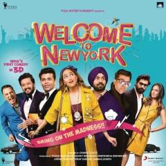 Welcome to NewYork (Original Motion Picture Soundtrack) - Sajid Wajid, Shamir Tandon, Meet Bros