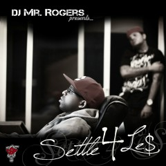 Settle 4 Le$ - Le$