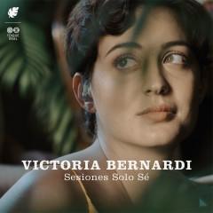 Sesiones Solo Sé - Victoria Bernardi