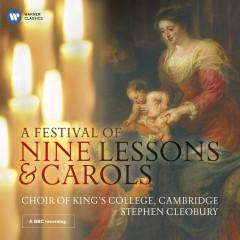 A Festival of Nine Lessons & Carols - Choir of King's College, Cambridge, Stephen Cleobury